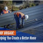 Roof Brigade, LLC: Helping You Create a Better Home